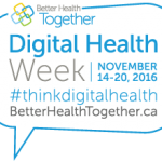 We Need to Talk About Digital Health - Canadians asked to join the conversation during digital health week, November 14‐20